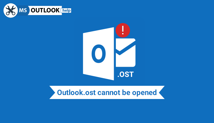 Outlook .ost cannot be opened error