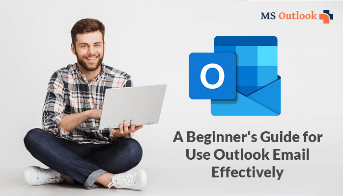 How to use Outlook Email Effectively