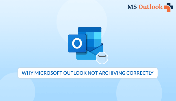outlook not archiving email folders