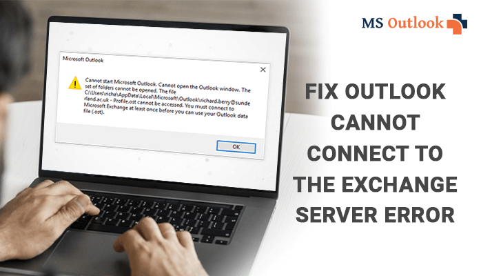 Fix Outlook Cannot Connect to the Exchange Server